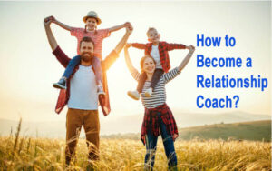 How to Become a Relationship Coach